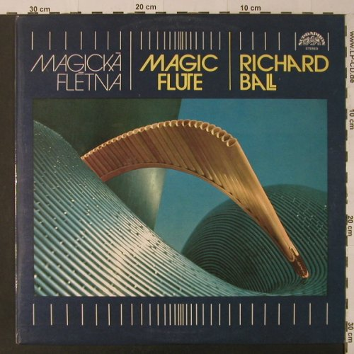 Ball,Richard: Magic Flute, Supraphon(10 3499-1), CSSR, 1983 - LP - K8588 - 5,00 Euro