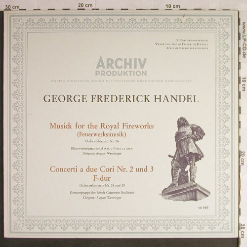 Händel,Georg Friedrich: Musick for the Royal Fireworks,Foc, Archiv Produktion(14 146), D, 1962 - LP - L1467 - 7,50 Euro