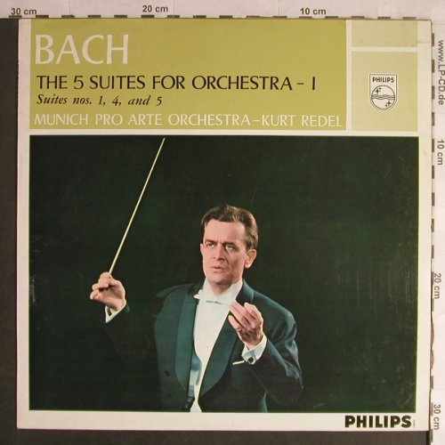 Bach,Johann Sebastian: The 5 Suites for Orchestra -1/1,4&5, Philips(A 00557 L), NL, Mono,  - LP - L1579 - 9,00 Euro