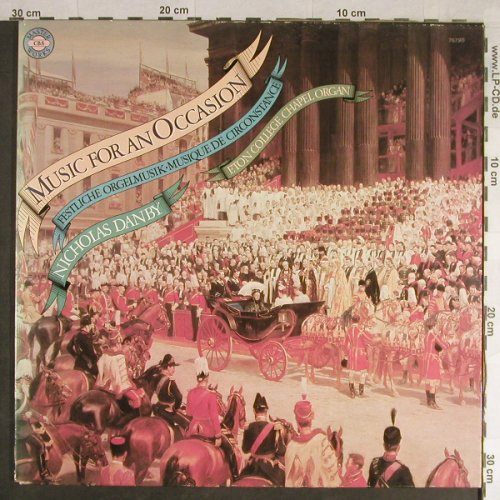 V.A.Music for an Occasion: Elgar,Handel, Vaughan-Williams..Foc, CBS Masterworks(76 790), NL, 1978 - LP - L1746 - 6,00 Euro