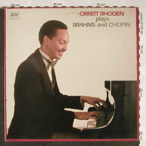 Rhoden,Orrett: plays Brahms and Chopin, m-/vg+, ASV(DCA 570), UK, 1986 - LP - L2200 - 6,00 Euro