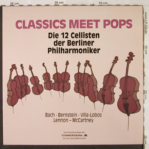 12 Cellisten der Berliner Philharm.: Classics meet Pops, Commerzbank/Teldec(16.45044), D, 1989 - LP - L3017 - 6,00 Euro