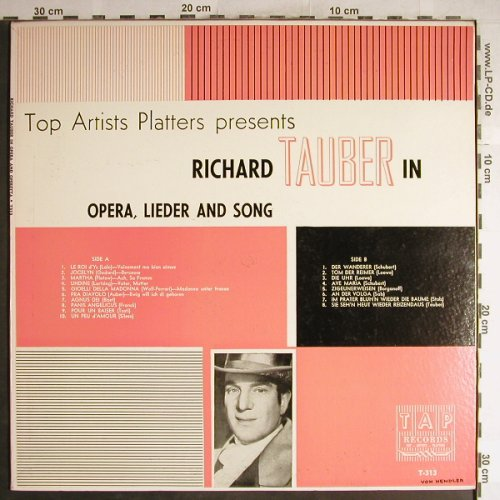 Tauber,Richard: in Opera,Lieder & Songs, TAP(T-313), US,  - LP - L3725 - 5,00 Euro