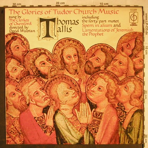Tallis,Thomas: The Glories Of Tudor Church Music, EMI(CFP 40069), UK, 1974 - LP - L4069 - 4,00 Euro