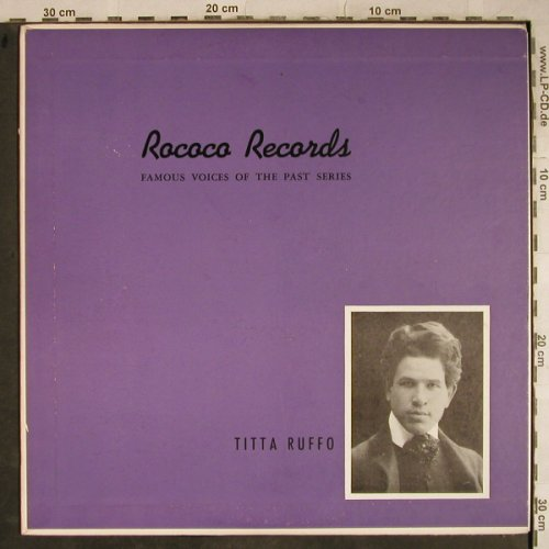 Ruffo,Titta: Famous Voices Of The Past Series, Rococo Records(R 16), US,  - LP - L4107 - 9,00 Euro