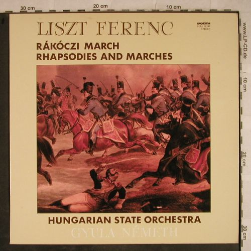 Liszt,Franz: Rákóczi March,Rhapsodies,Marches, Hungaroton(SLPX 12249), H, 1981 - LP - L4220 - 5,00 Euro