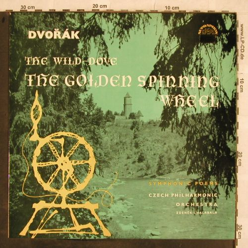 Dvorak,Antonin: The Wild-Dove,Golden Spinning Wheel, Supraphon(SUA ST 50435), CZ, 1962 - LP - L4340 - 7,50 Euro
