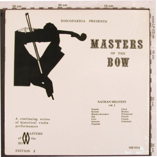Milstein,Nathan: Masters Of The Bow Vol.1, MB, Edition 2(MB 1014), US,  - LP - L4502 - 9,00 Euro