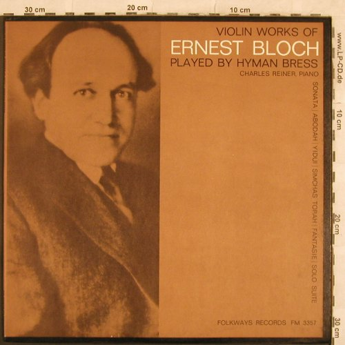 Bloch,Ernest: Violin Work of, Folkways(FM 3357), US, 1964 - LP - L4582 - 12,50 Euro