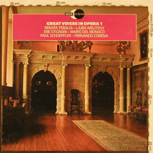 V.A.Great Voices In Opera 1: Renata Tebaldi, Welitsch, Stignani., Decca Eclipse(ECS 811), UK, 1977 - LP - L4674 - 5,00 Euro