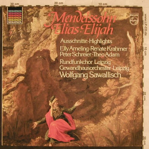 Mendelssohn Bartholdy,Felix: Elias-Ausschnitte/Highlights, Philips Sequenza(6527 146), NL, 1982 - LP - L4894 - 5,00 Euro