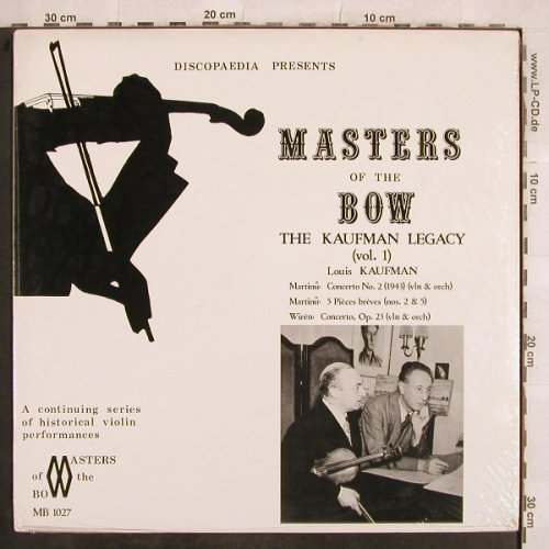 Kaufman,Louis: Masters of the Bow-Legacy Vol.1, Discopaedia(MB 1027), CDN,FS-NEW,  - LP - L5031 - 12,50 Euro