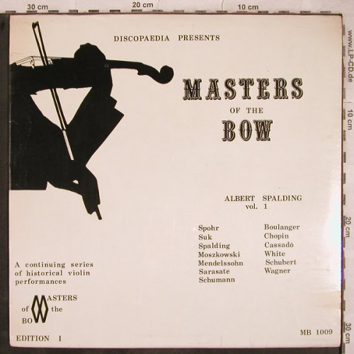 Spalding,Albert: Master of the Bow, Vol.1,  FS-New, Discopaedia, Ed.1(MB 1009), CDN,  - LP - L5078 - 14,00 Euro