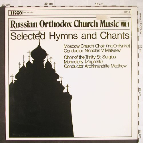 V.A.Russian Orthodox Church Music: Vol.1-Selected Hymns and Chants, IKON Rec.(IKO 1), UK, m-/vg+, 1975 - LP - L520 - 4,00 Euro