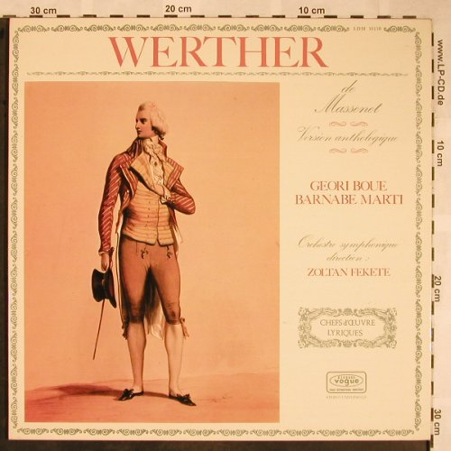 Massenet,Jules: Werther - Version anthologigue, Vogue(LDM 30130), F, Foc,  - LP - L5783 - 7,50 Euro