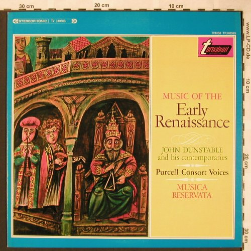 V.A.Music Of The Early Renaissance: John Dunstable & Contempories, Turnabout(TV 34058S), US,  - LP - L6276 - 5,00 Euro