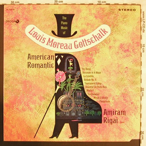 Gottschalk,Louis Moreau: The Piano Musik of, Am.Romantic, Decca(DL 710143), US,CO,woc,  - LP - L7671 - 12,50 Euro
