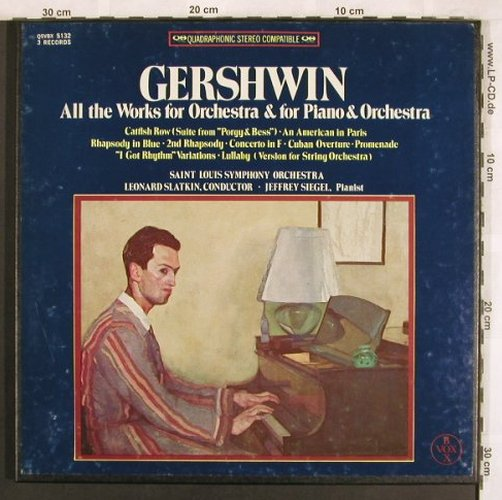 Gershwin,George: All the Works for Orch&f.Piano&Orch, VoxBox(QSVBX), US, Box,  - 3LPQ - L7710 - 15,00 Euro