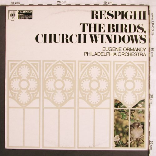 Respighi,Ottorino: The Birds, Church Windows, CBS Classics(61 082), UK,m-/vg+,  - LP - L7779 - 5,00 Euro