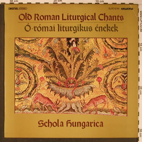 Schola Hungarica: Old Roman Liturgical Chants, Hungaroton(SLPD 12741), H, 1986 - LP - L8868 - 5,00 Euro