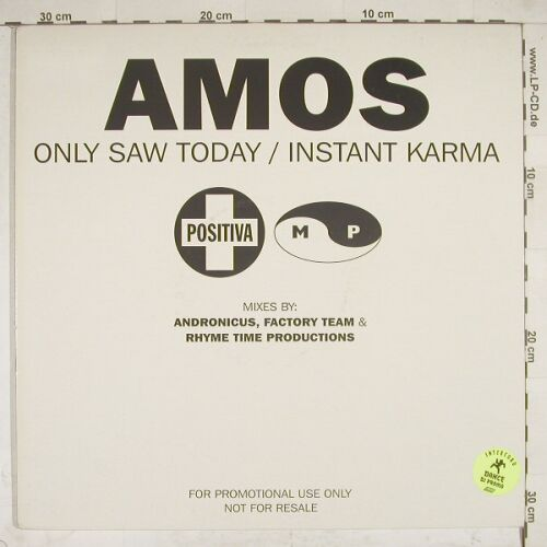 "Amos: Only Saw Today/Instand Karma, PositivaMP(12TIVDJ-16), Promo,  - 12""*2 - A8376 - 5,50 Euro"