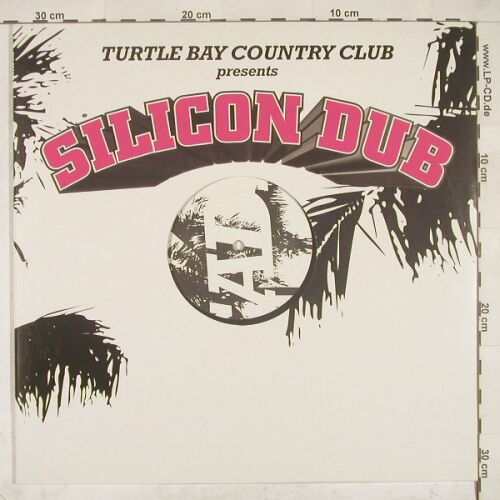 Turtle Bay Country Club: Silicon Dub*+1, Promo,LC, TurtleB.(), , 02 - 12inch - A8395 - 4,00 Euro