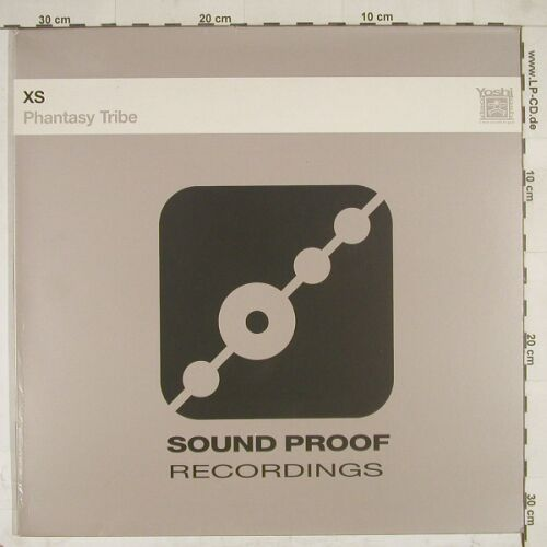 XS: Phantasy Tribe, 4Tr., Sound Proof(SPT 018), , 1996 - 12inch - A8520 - 2,00 Euro