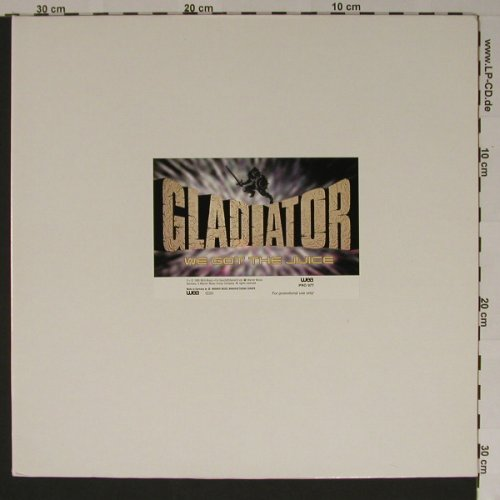 Gladiator: We Got The Juice*2+1, Promo,Foc, WEA(pro997), D, 1995 - 12inch - B5868 - 3,00 Euro