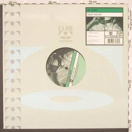 HH 22047: Enjoy This Trip*2, ClubCultur(), D, 00 - 12inch - B8704 - 3,00 Euro