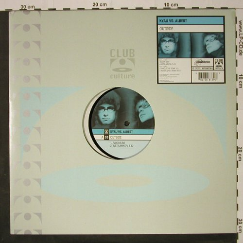 Kyau vs.Albert: Outside*4, ClubCultur(), D, 01 - 12inch - B8705 - 3,00 Euro