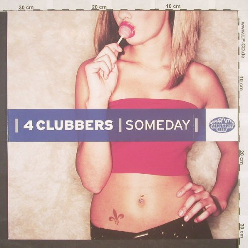 4 Clubbers: Someday*3, Promo, AlphabetCi(), D, 02 - 12inch - B8790 - 4,00 Euro