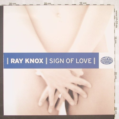 Knox,Ray: Sign Of Love*2, AlphabetCi(6967), D, 03 - 12inch - B8792 - 3,00 Euro