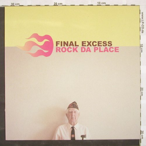 Final Excess: Rock Da Place*4, EW(), D, 03 - 12inch - B9171 - 4,00 Euro