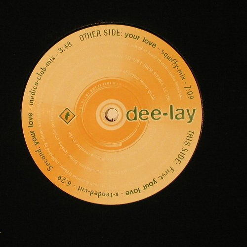 Dee-Lay / Your Love: Karen Jones/Some People, LC, Bear(), D,  - 12inch - C2179 - 2,50 Euro