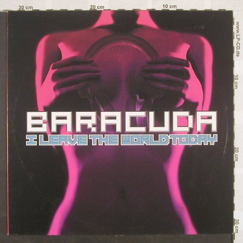 Baracuda: I Leave The World Today*2, ClubCultur(), D, 2003 - 12inch - C6789 - 3,00 Euro
