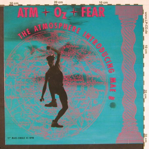 Atm Oz Fear: Athmosphere Introducing Mae B, CBS(655813 6), NL, 1989 - 12inch - C9643 - 2,50 Euro