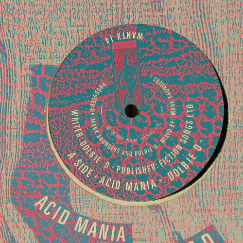 Dolbie D: Acid Mania*2, Desire(WANTX 14), UK, 1988 - 12inch - E1156 - 3,00 Euro