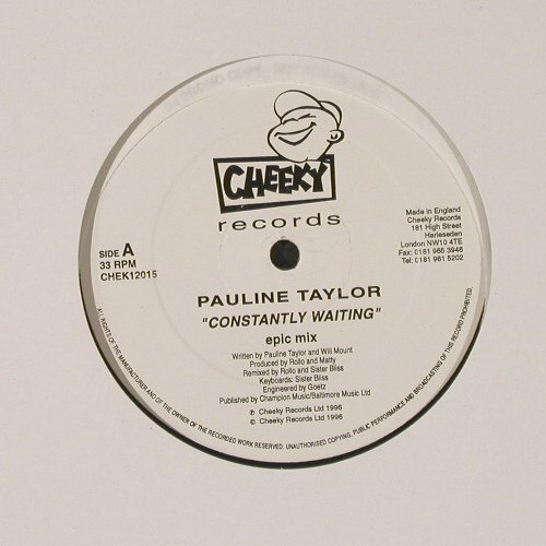 Taylor,Pauline: Const.Waiting(club+epic mx),Promo, Cheeky(CHEK12015), UK, 1991 - 12inch - E217 - 3,00 Euro