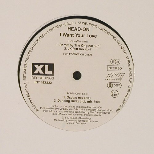 Head-On: I Want Your Love*4(mix), Promo, XL Rec.(INT 193.123), D, 1995 - 12inch - E220 - 2,50 Euro