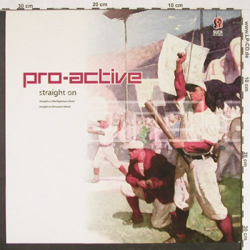 Pro-Active: Straight On (percus+night), Suck me Plasma(SUCK81), , 1996 - 12inch - E448 - 3,00 Euro