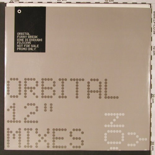 Orbital: Funny Break(one is enough)Promo*3, London(), UK, 2001 - 12inch - E9474 - 4,00 Euro