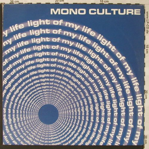 "Mono Culture: Light of my Life *6, Nerve Rec./WEA(), , 2000 - 12""*2 - E9477 - 4,00 Euro"