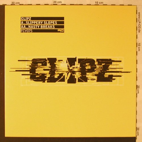 Clipz: Slippery Slopes/Nasty Breaks, Full Cycle(FCY075), EC, 2005 - 12inch - F2157 - 7,50 Euro
