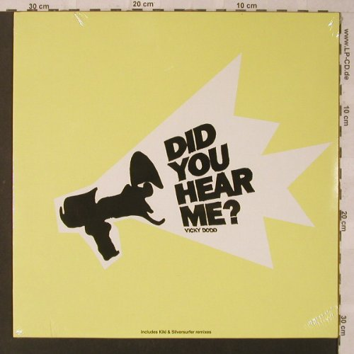 Dodd,Vicky: Did you here me?, FS-New, Naive(), F, 2003 - 12inch - F2192 - 5,00 Euro
