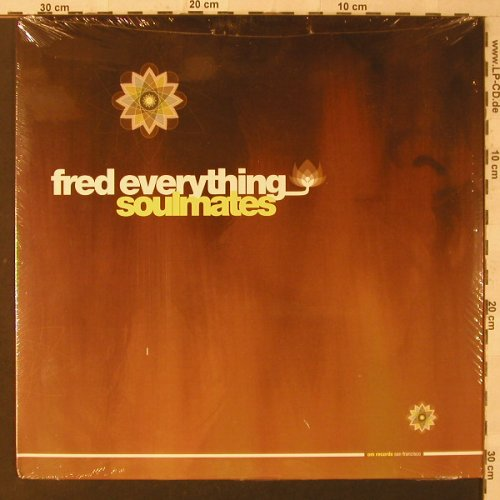 Fred Everything: Soulmates, FS-New, OM Rec.(199SV), , 2005 - 12inch - F2244 - 5,00 Euro