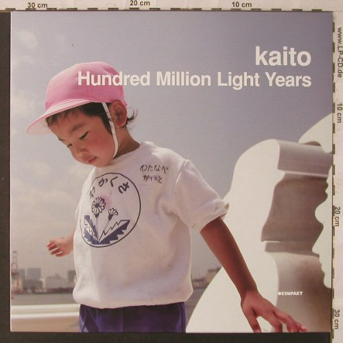 Kaito: Hundred Million Light Years, Kompakt(135), D, 2006 - 12inch - F2245 - 5,00 Euro