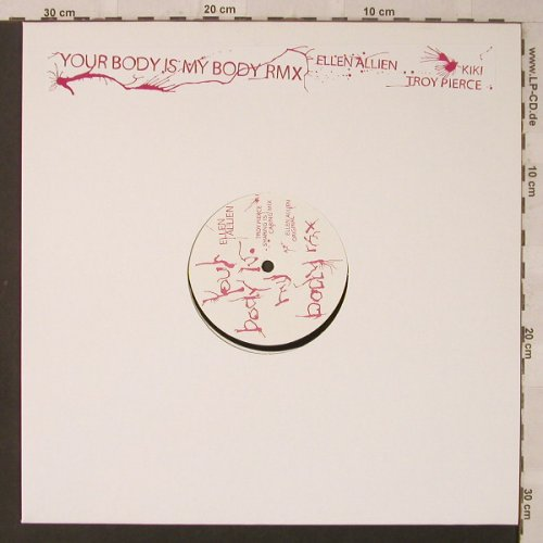 Ellen Allien: Your Body is my Body RMX, Bpitch Control(BPC113), EU, 2005 - 12inch - F2500 - 5,00 Euro