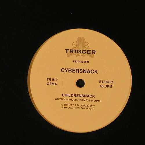 X-Dream - Live Fast - Die Young: Cybersnack-  Childrenshack, Trigger(TR 014), D, LC,  - 12inch - F5167 - 5,00 Euro
