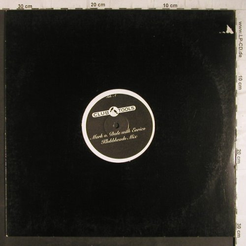 Mark v.Dale with Enrico: Klubbheads Mix/Dub FoundationRMX, Club Tools(814203), , LC,  - 12inch - F8681 - 4,00 Euro