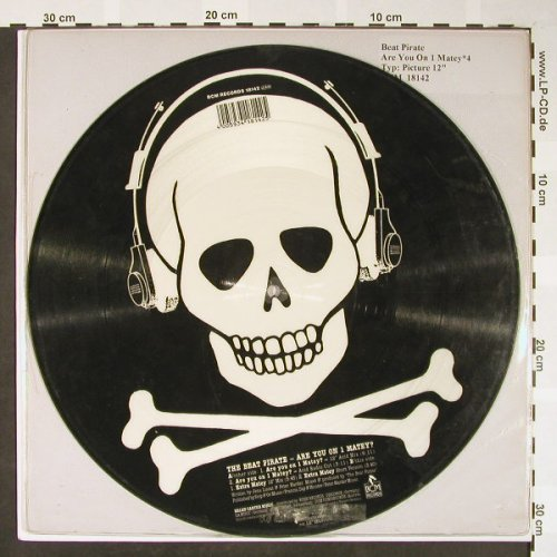 "Beat Pirate: Are You On 1 Matey*4, picture disc, BCM(18142), D,  - P12"" - H1645 - 10,00 Euro"